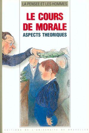 LE COURS DE MORALE. ASPECTS THÉORIQUES