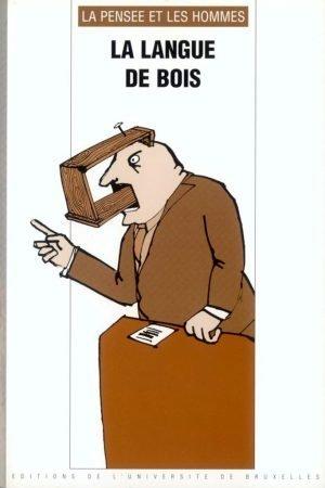 LA LANGUE DE BOIS