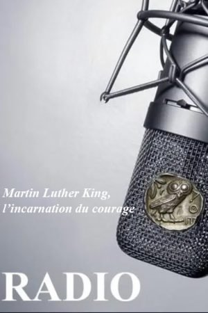 Martin Luther King, l'incarnation du courage