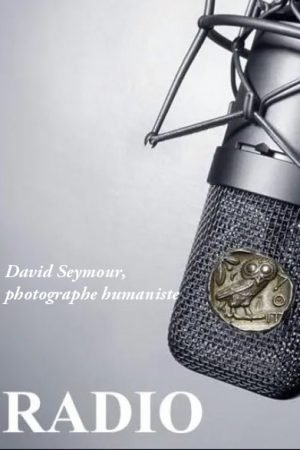 David Seymour, photographe humaniste